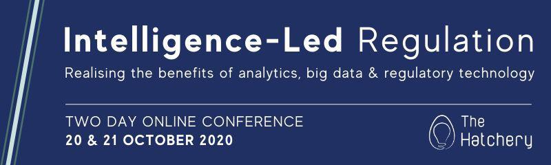 Intelligence-Led Regulation Online Conference